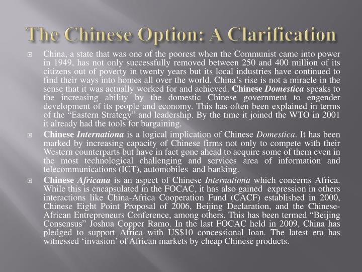 The Chinese Option: A Clarification