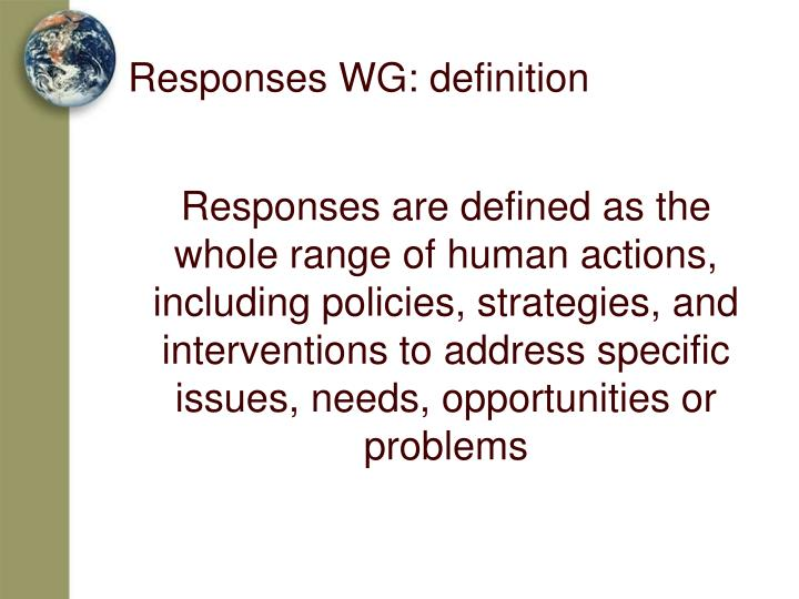 Responses WG: definition