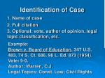 identification of case