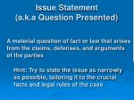 issue statement a k a question presented