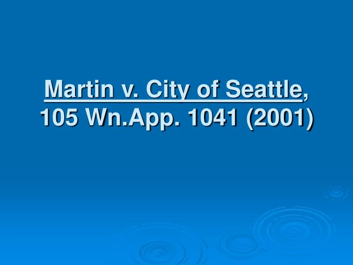 Martin v. City of Seattle