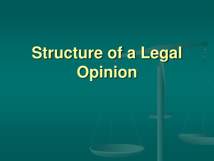 Structure of a legal opinion