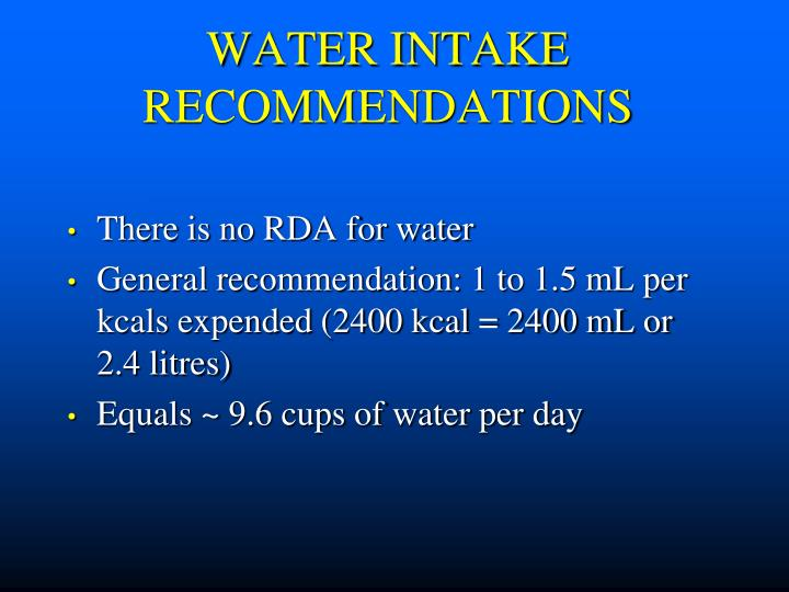 WATER INTAKE RECOMMENDATIONS