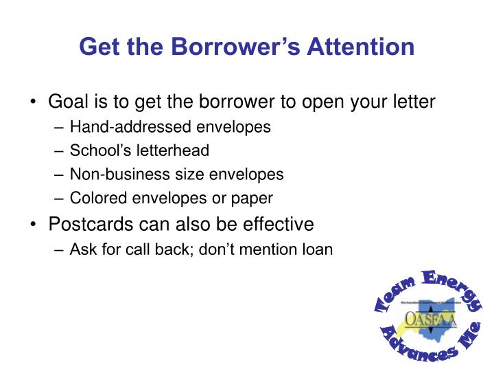 Get the Borrower's Attention