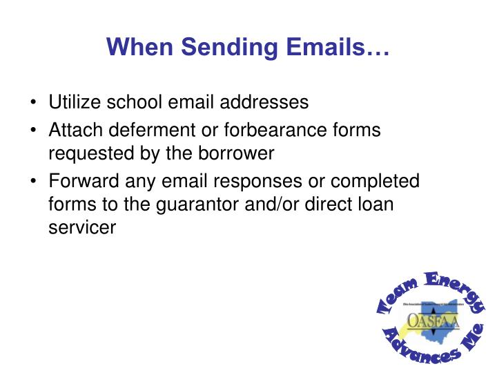 When Sending Emails…
