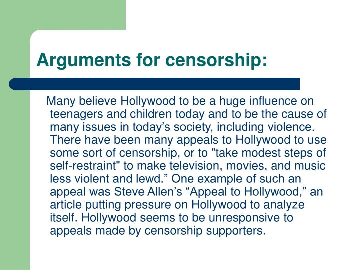 Arguments for censorship: