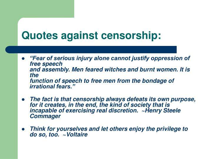 Quotes against censorship: