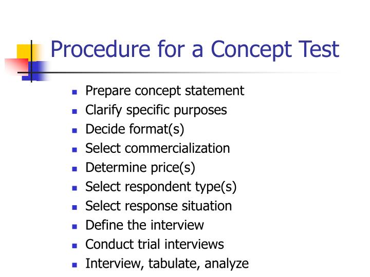 Procedure for a Concept Test