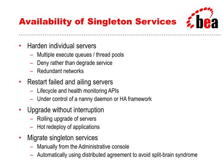 Availability of Singleton Services
