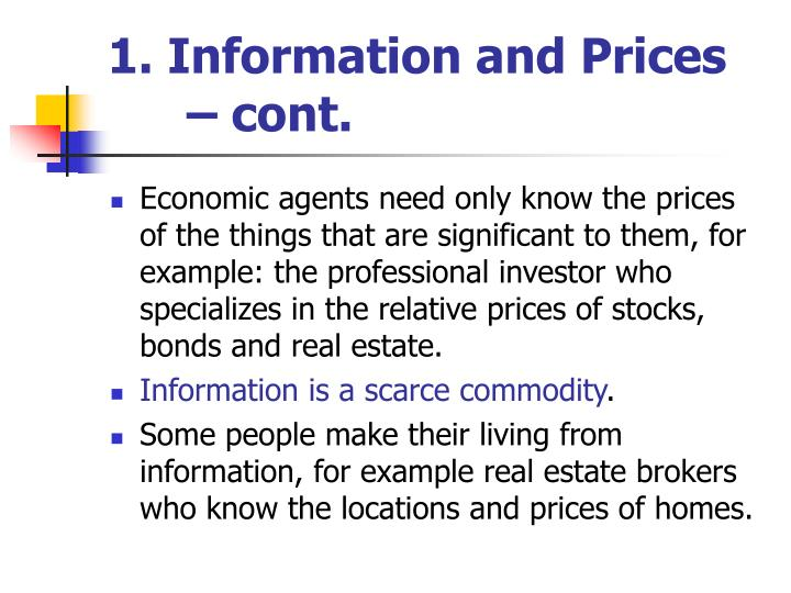 1. Information and Prices – cont.