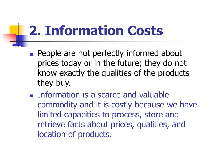 2. Information Costs