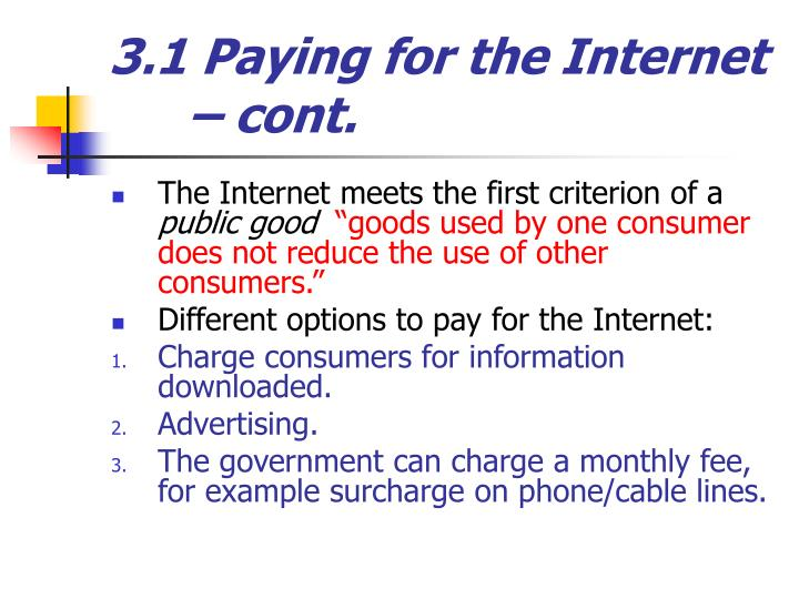 3.1 Paying for the Internet – cont.