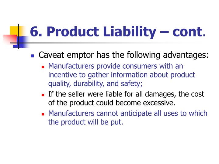 6. Product Liability – cont