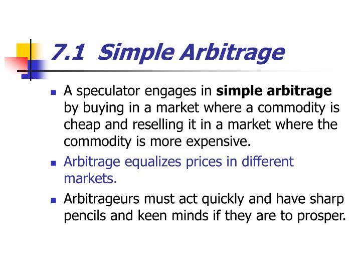 7.1  Simple Arbitrage