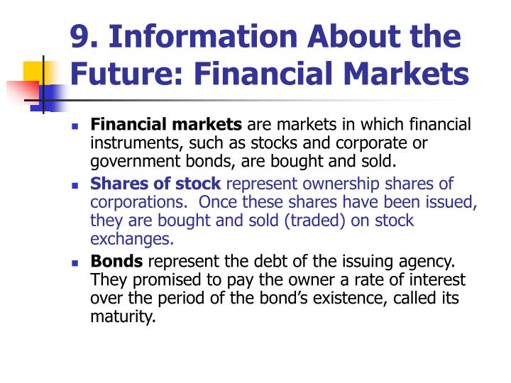9. Information About the Future: Financial Markets