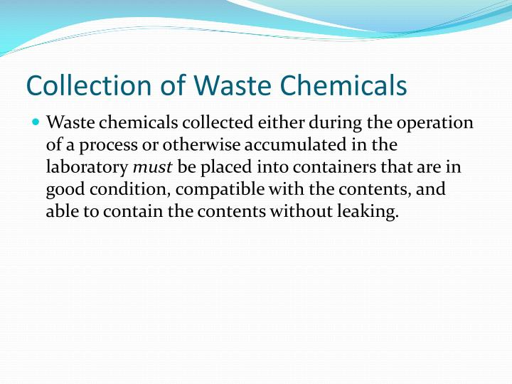 Collection of Waste Chemicals