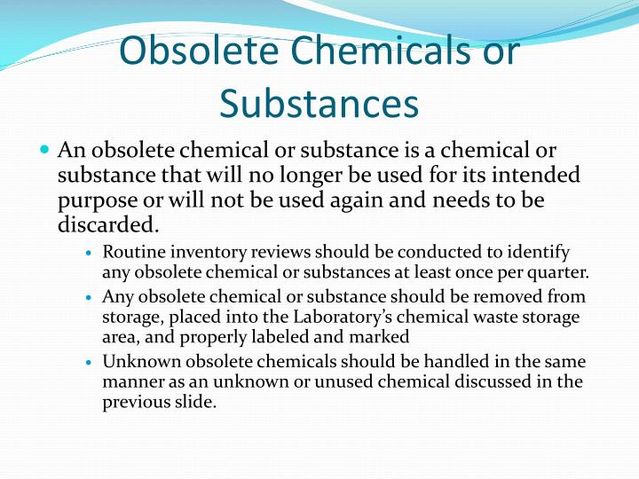Obsolete Chemicals or Substances