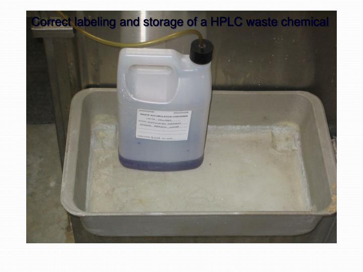 Correct labeling and storage of a HPLC waste chemical