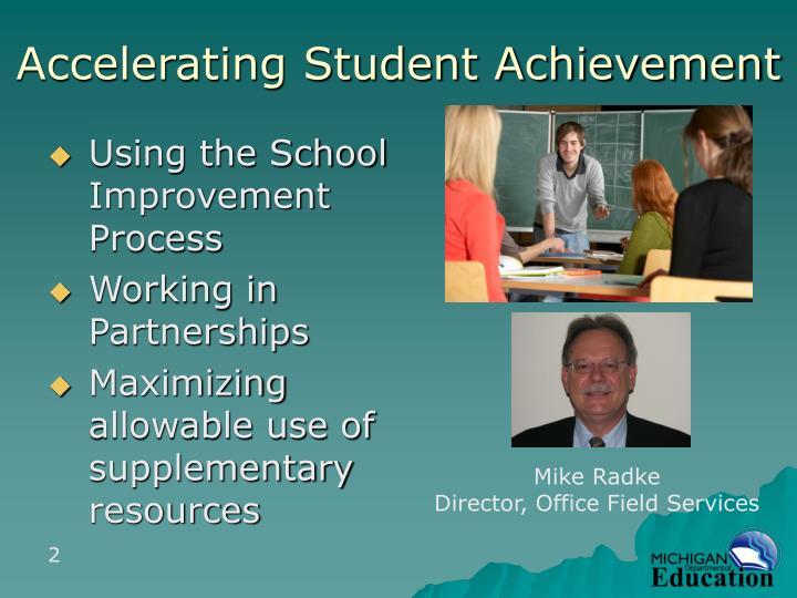 Accelerating Student Achievement