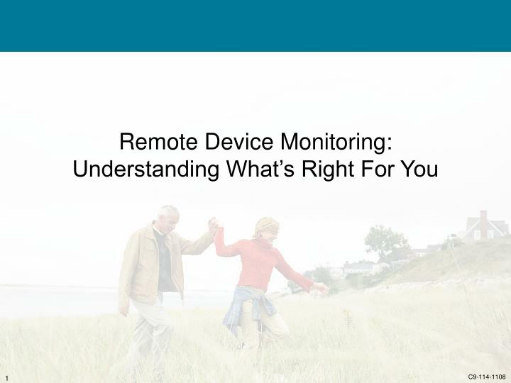 Remote device monitoring understanding what s right for you