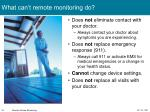 what can t remote monitoring do