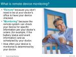 what is remote device monitoring