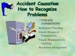 accident causation how to recognize problems1