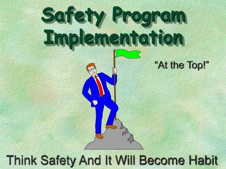 Safety Program Implementation