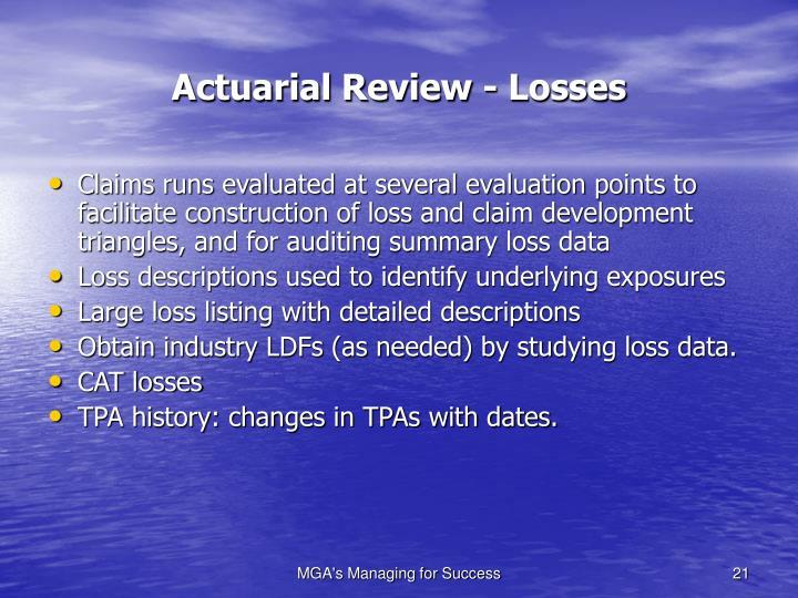 Actuarial Review - Losses