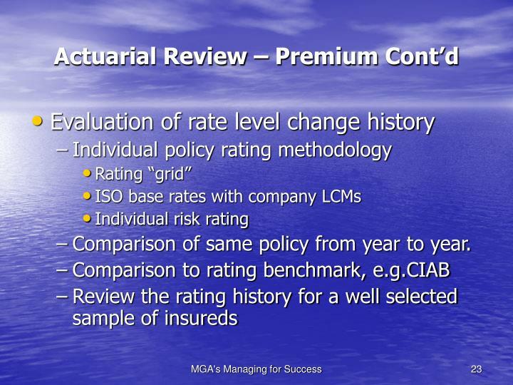 Actuarial Review – Premium Cont'd