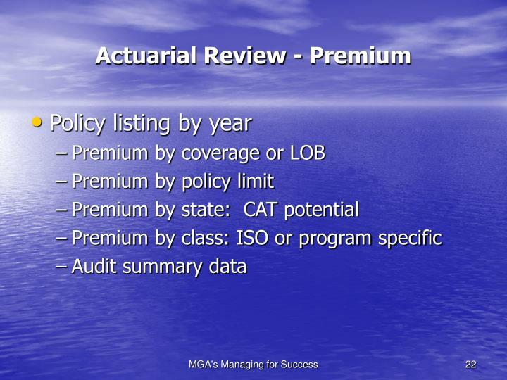 Actuarial Review - Premium