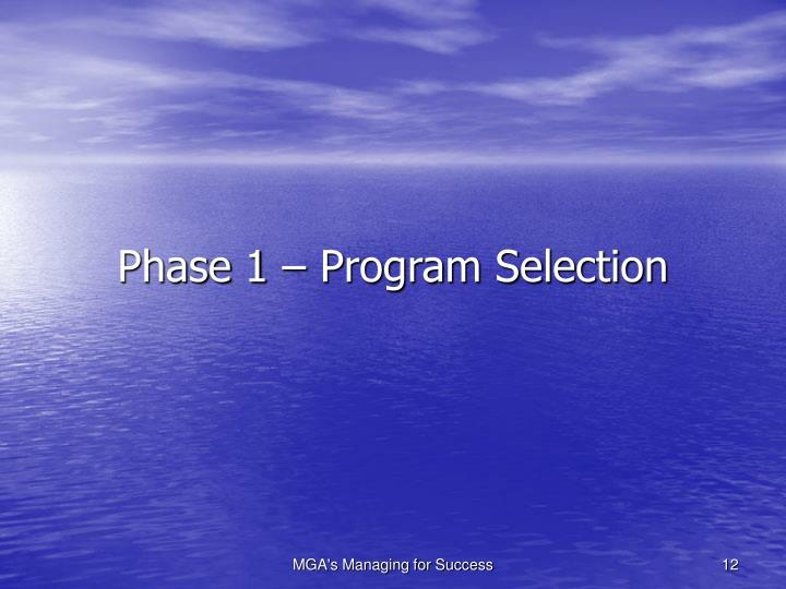 Phase 1 – Program Selection