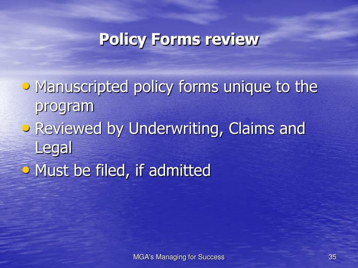 Policy Forms review