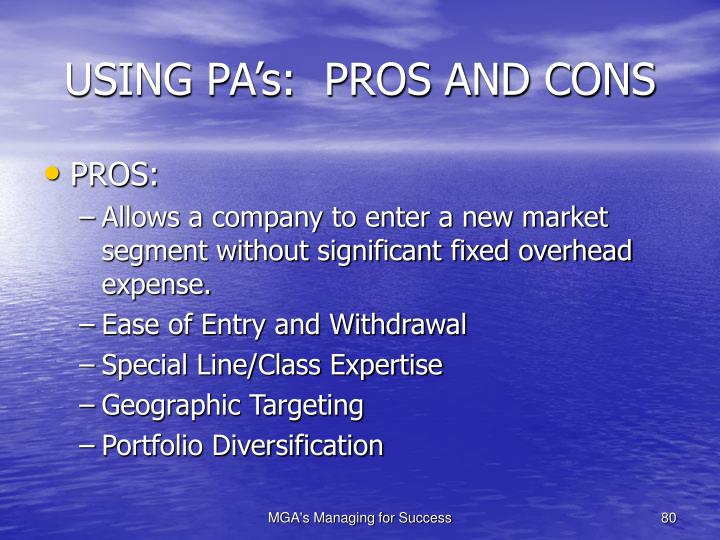USING PA's:  PROS AND CONS