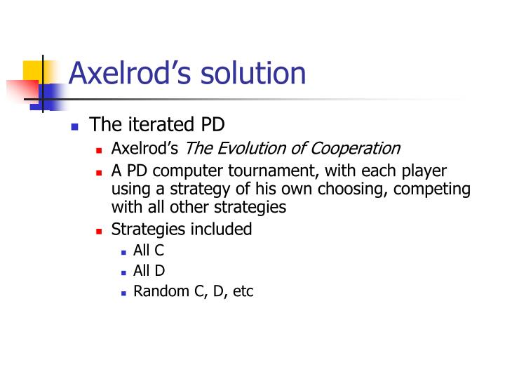 Axelrod's solution