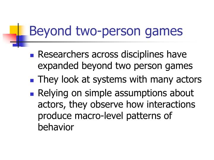 Beyond two-person games