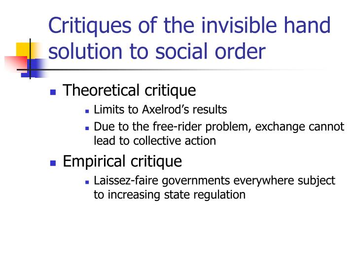 Critiques of the invisible hand solution to social order