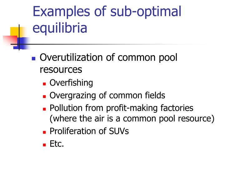 Examples of sub-optimal equilibria