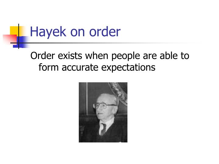 Hayek on order