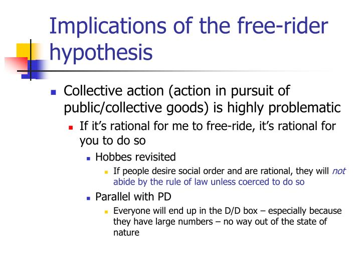 Implications of the free-rider hypothesis
