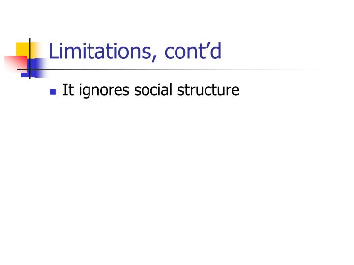Limitations, cont'd