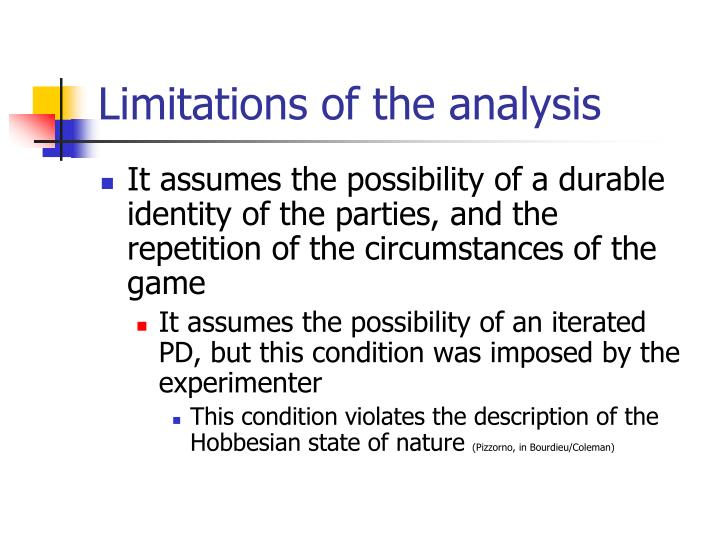 Limitations of the analysis