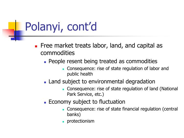 Polanyi, cont'd