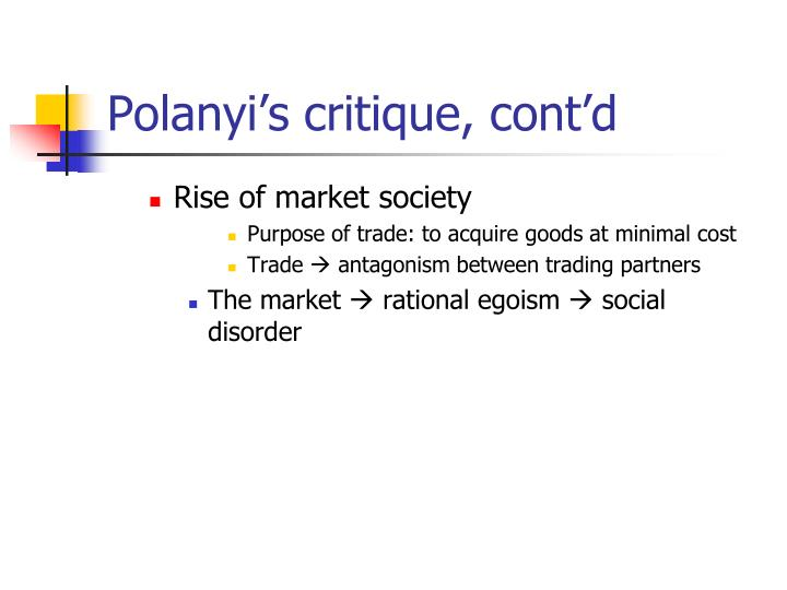 Polanyi's critique, cont'd