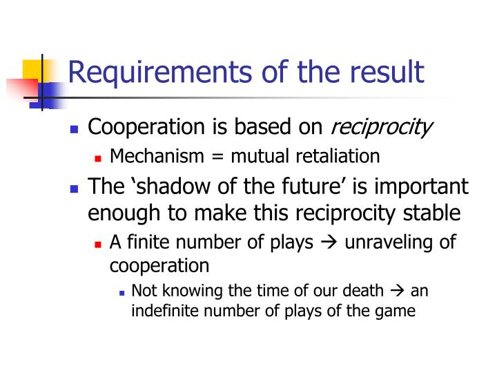 Requirements of the result