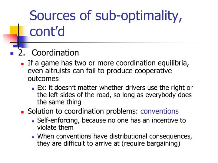 Sources of sub-optimality, cont'd
