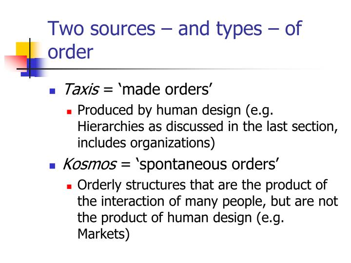 Two sources – and types – of order