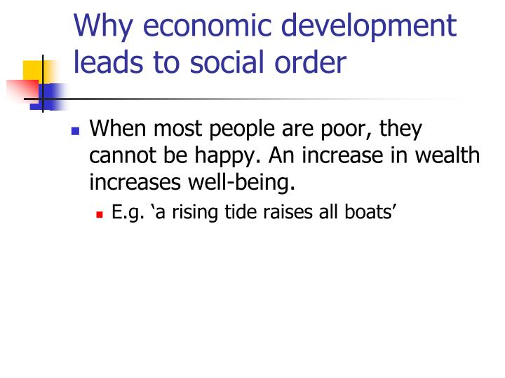 Why economic development leads to social order