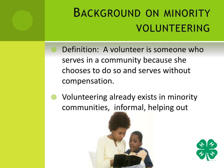 Background on minority volunteering