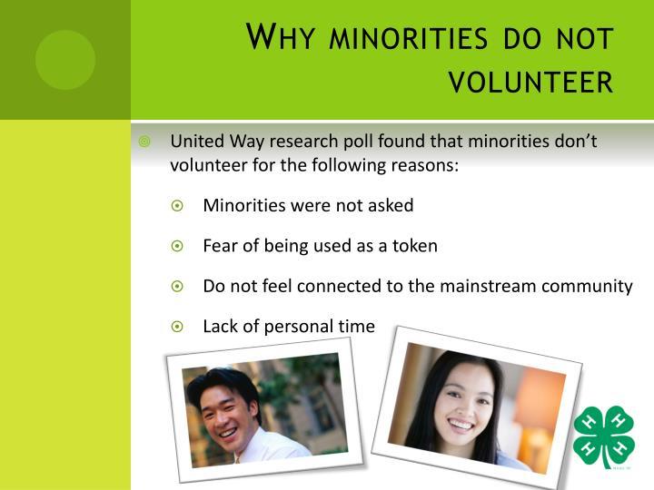 Why minorities do not volunteer